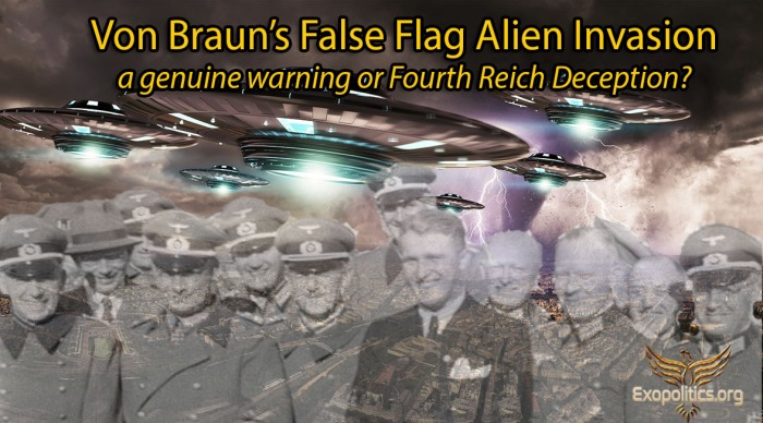 Von Braun Alien Invasion Genuine Warning or Deception